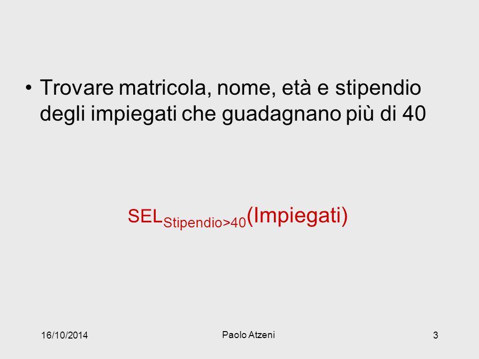 SELStipendio>40(Impiegati)