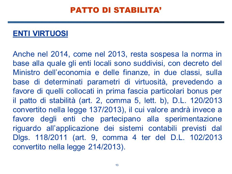 PATTO DI STABILITA' ENTI VIRTUOSI.
