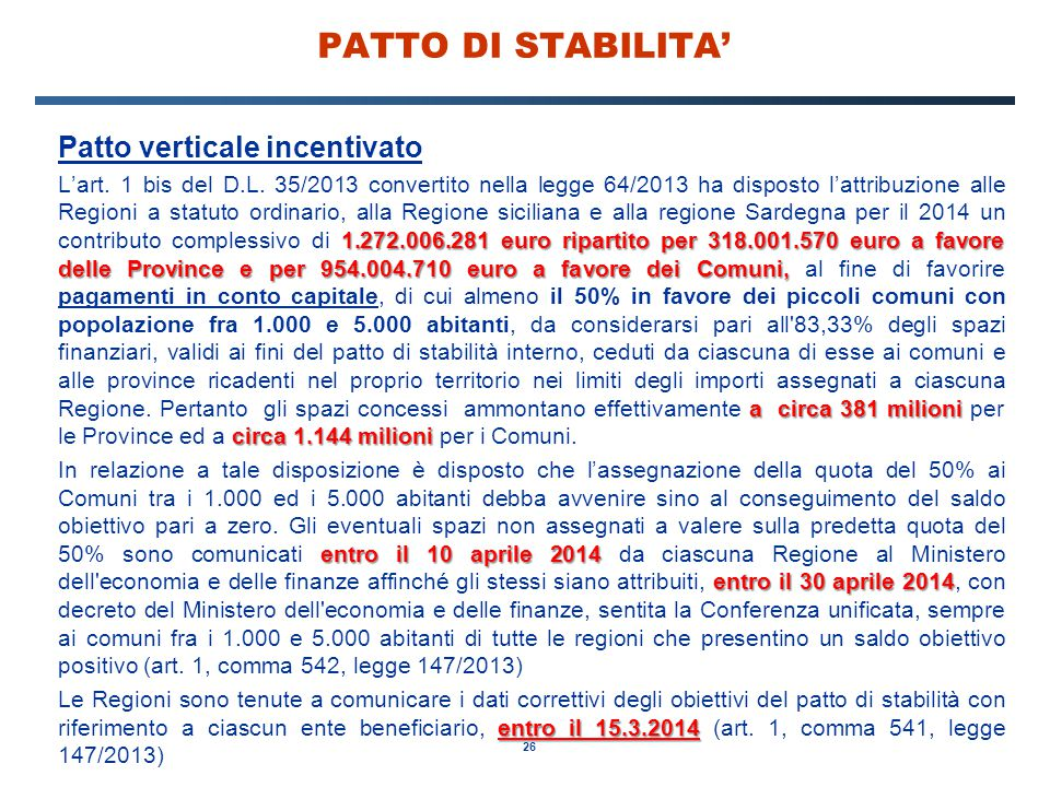 PATTO DI STABILITA' Patto verticale incentivato