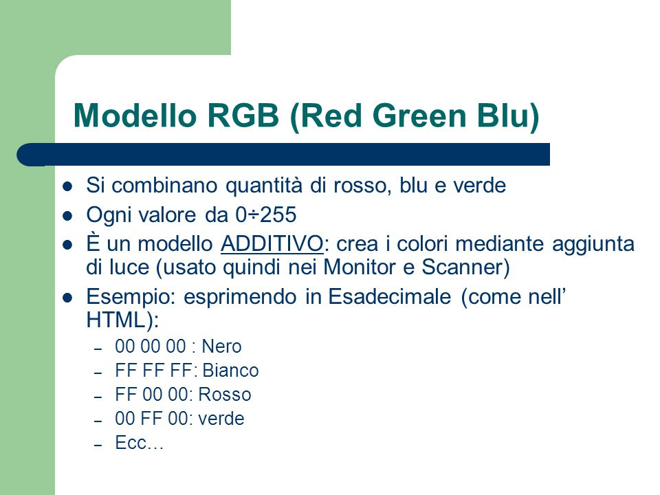 Modello RGB (Red Green Blu)