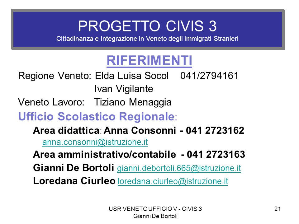 USR VENETO UFFICIO V - CIVIS 3 Gianni De Bortoli
