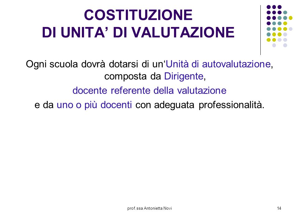 COSTITUZIONE DI UNITA' DI VALUTAZIONE