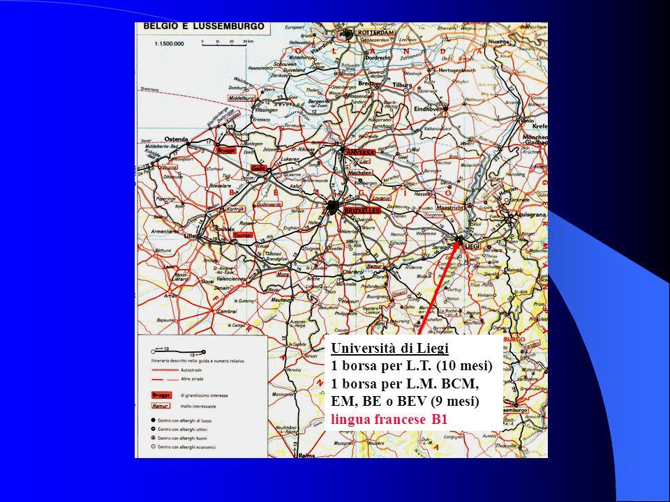 Università di Liegi 1 borsa per L. T. (10 mesi) 1 borsa per L. M
