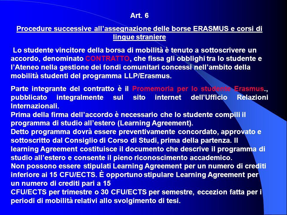 Art. 6 Procedure successive all'assegnazione delle borse ERASMUS e corsi di lingue straniere.