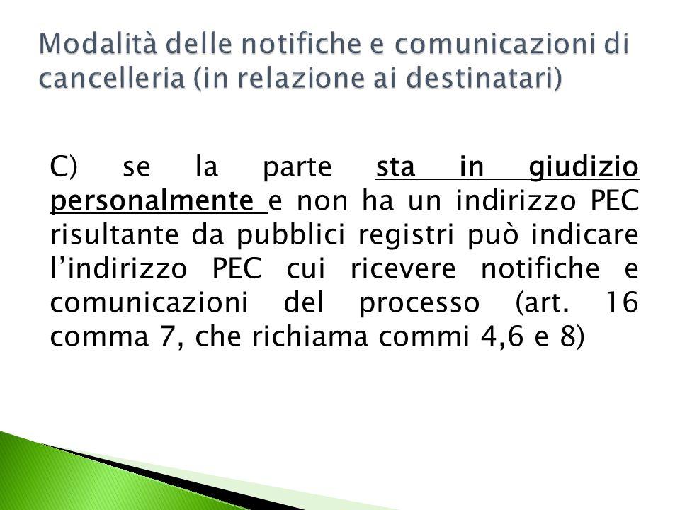 Modalità delle notifiche e comunicazioni di cancelleria (in relazione ai destinatari)