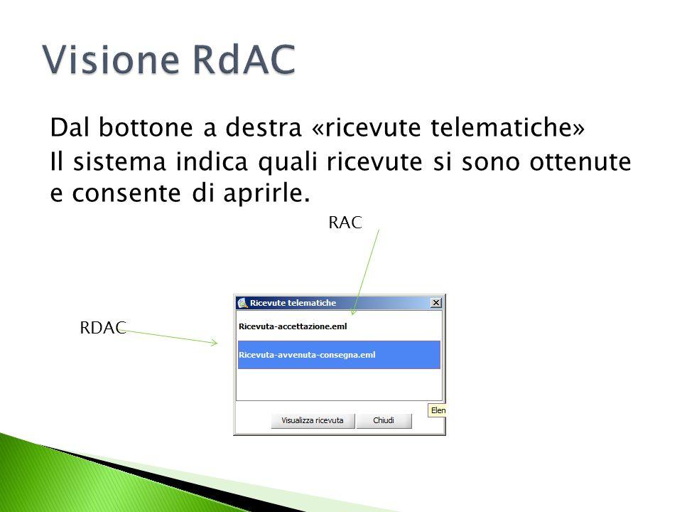 Visione RdAC Dal bottone a destra «ricevute telematiche»