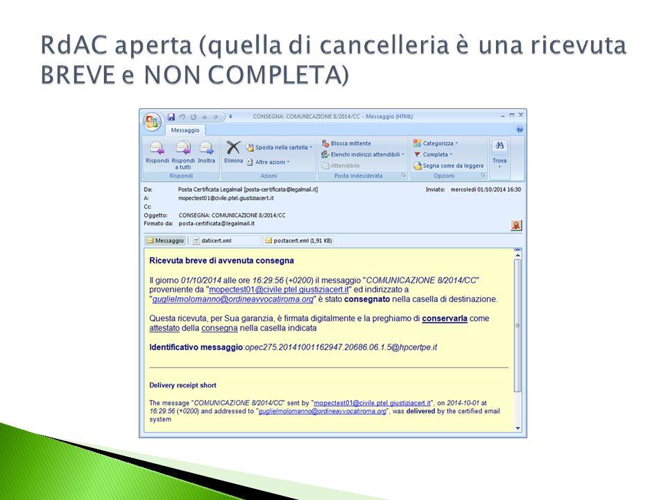 RdAC aperta (quella di cancelleria è una ricevuta BREVE e NON COMPLETA)