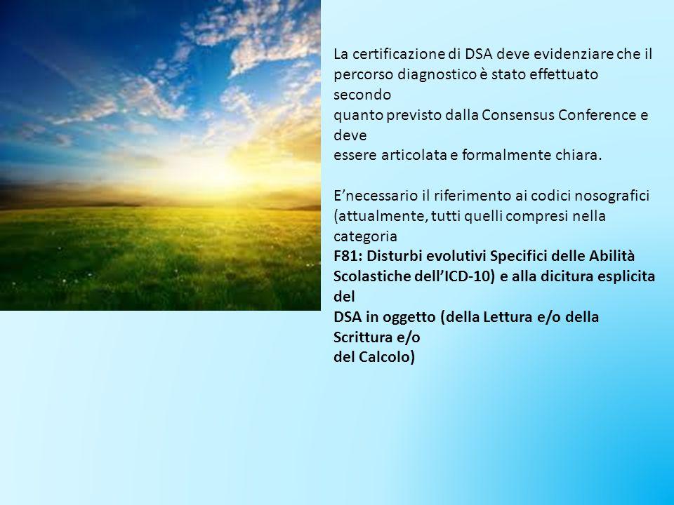 La certificazione di DSA deve evidenziare che il