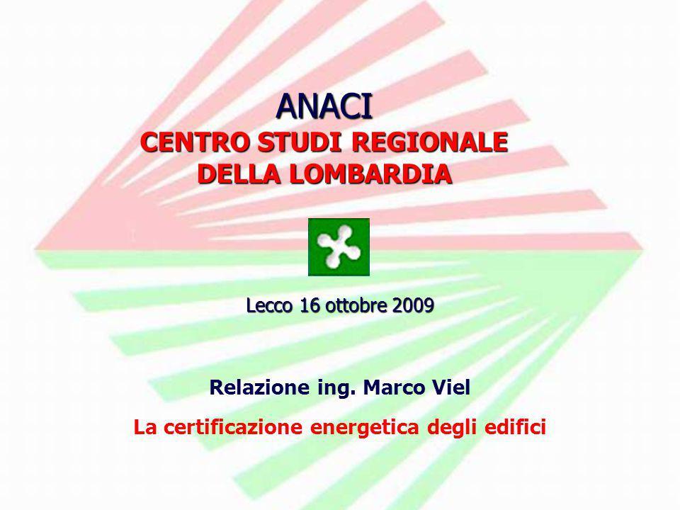 ANACI CENTRO STUDI REGIONALE DELLA LOMBARDIA