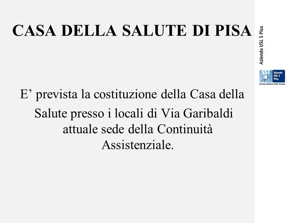 CASA DELLA SALUTE DI PISA