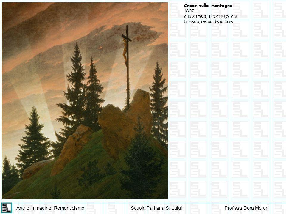 Croce sulla montagna 1807 olio su tela, 115x110,5 cm