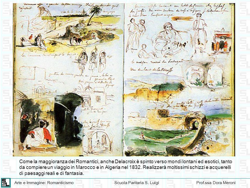 Come la maggioranza dei Romantici, anche Delacroix è spinto verso mondi lontani ed esotici, tanto da compiere un viaggio in Marocco e in Algeria nel 1832.