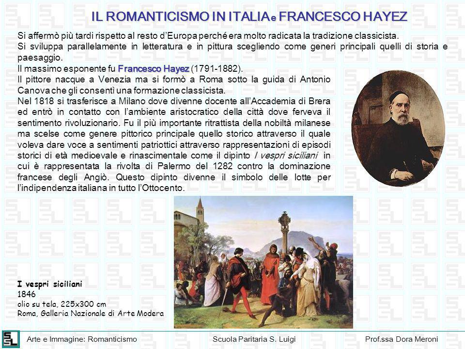IL ROMANTICISMO IN ITALIA e FRANCESCO HAYEZ