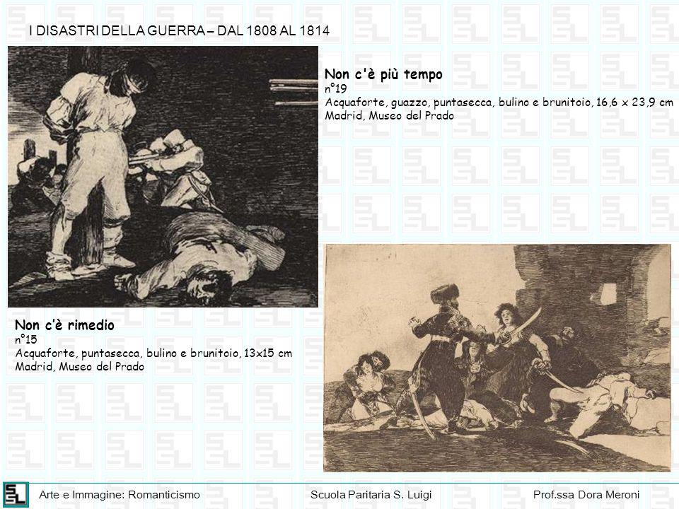 I DISASTRI DELLA GUERRA – DAL 1808 AL 1814
