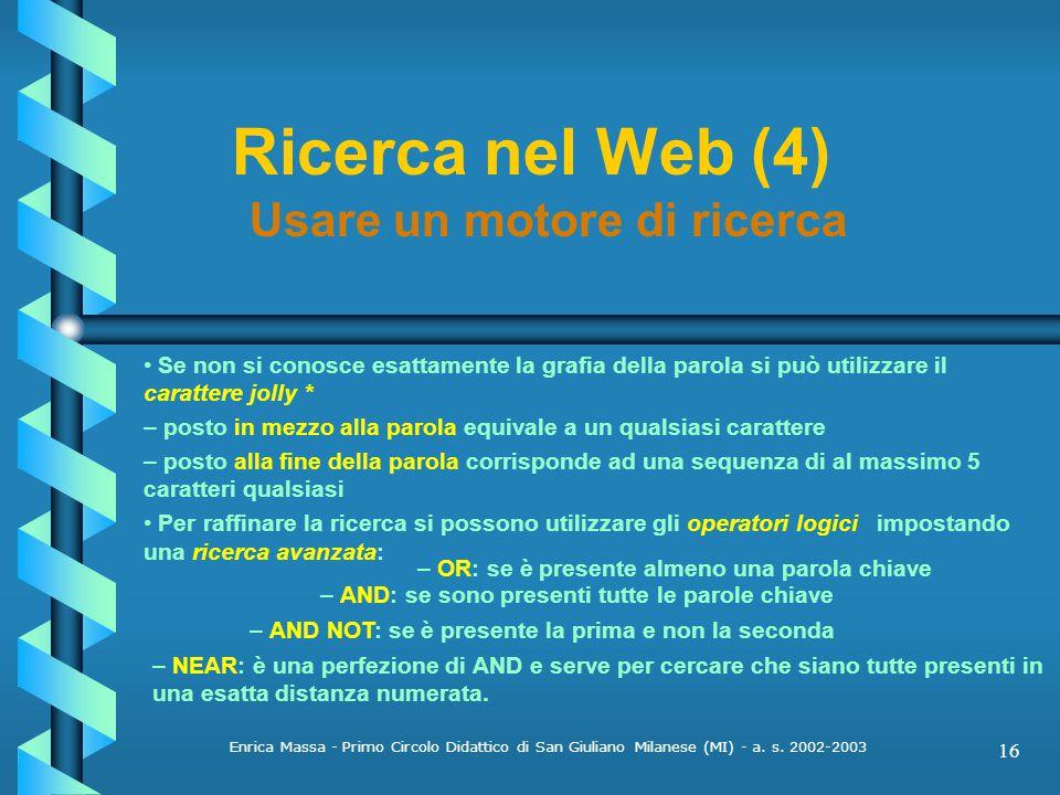 Ricerca nel Web (4) Usare un motore di ricerca