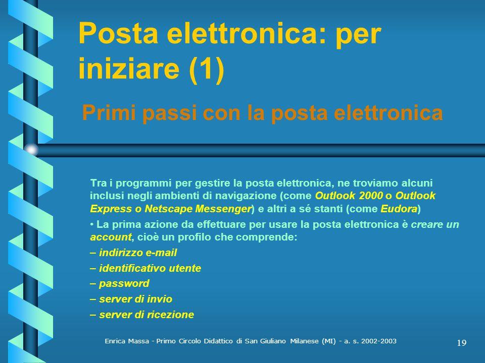 Posta elettronica: per iniziare (1)