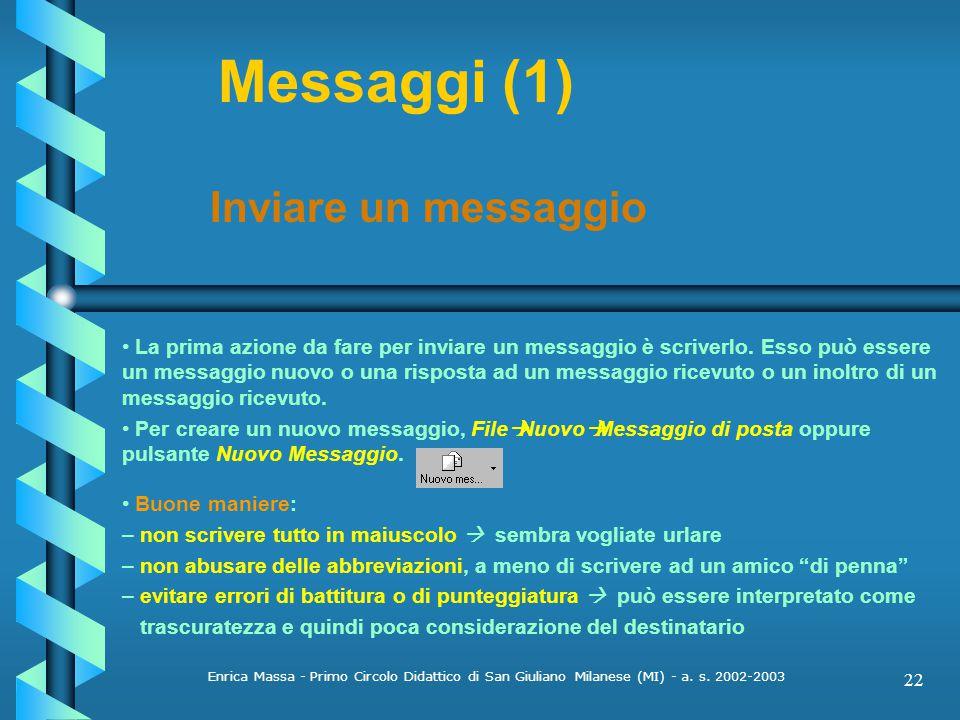 Messaggi (1) Inviare un messaggio