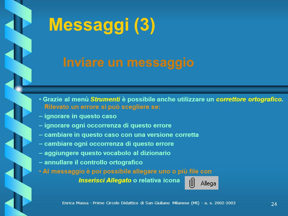 Messaggi (3) Inviare un messaggio