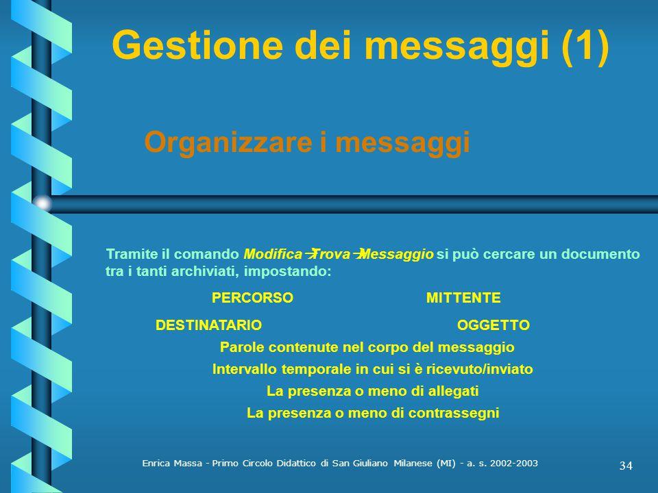 Gestione dei messaggi (1)