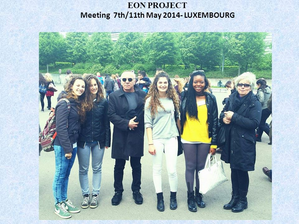 Meeting 7th/11th May 2014- LUXEMBOURG
