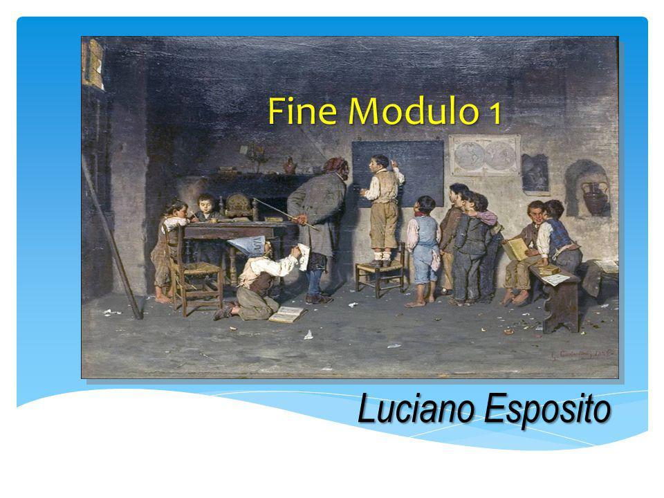 Fine Modulo 1 Luciano Esposito
