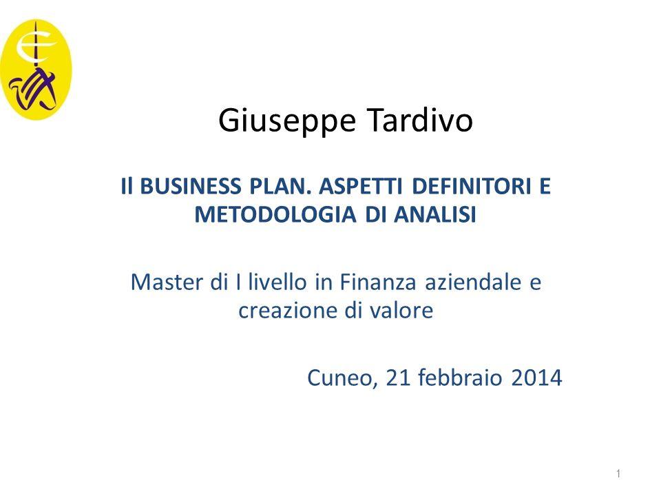 Il BUSINESS PLAN. ASPETTI DEFINITORI E METODOLOGIA DI ANALISI