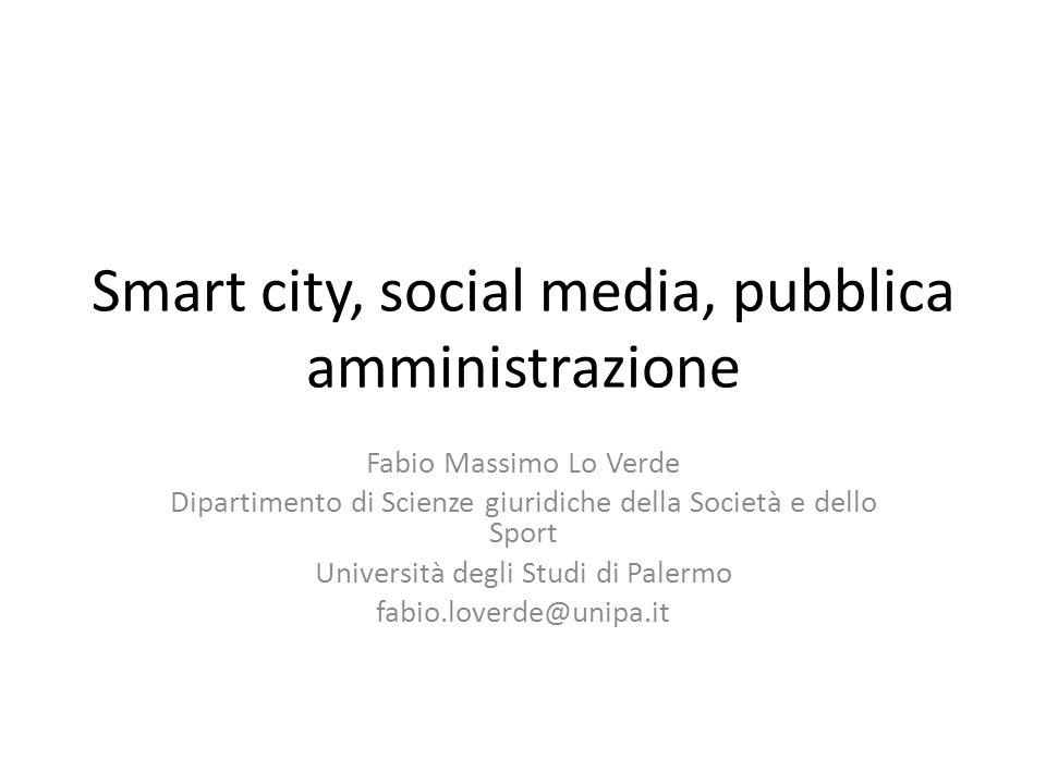 Smart city, social media, pubblica amministrazione