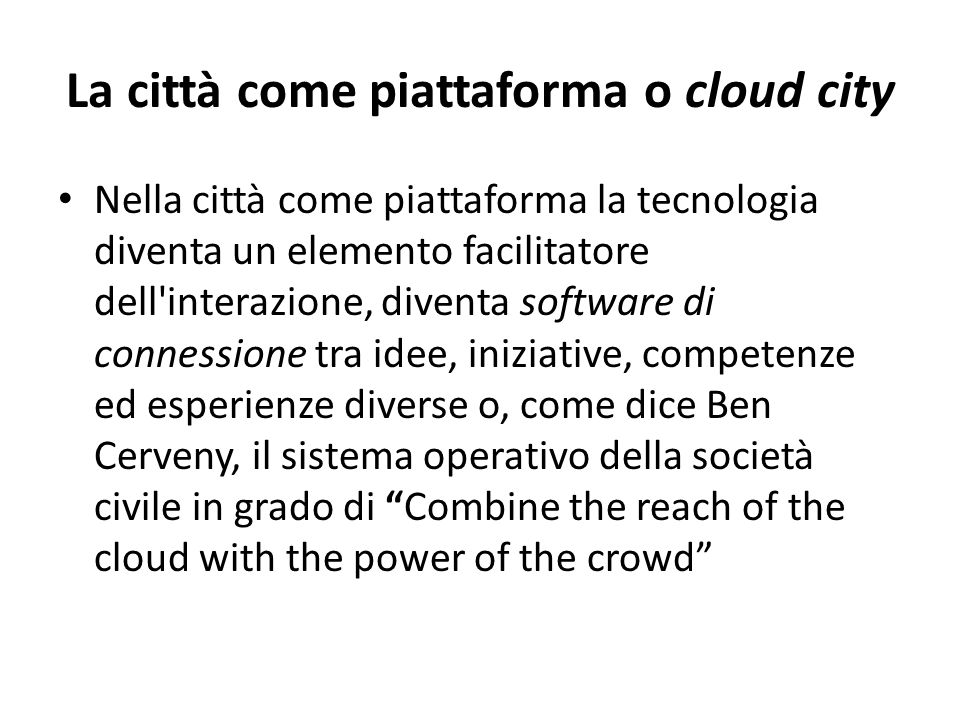 La città come piattaforma o cloud city