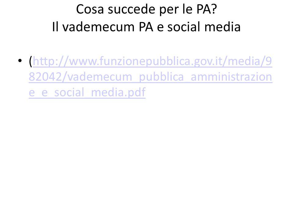 Cosa succede per le PA Il vademecum PA e social media