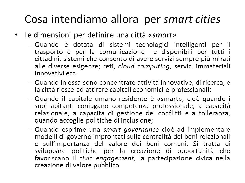 Cosa intendiamo allora per smart cities
