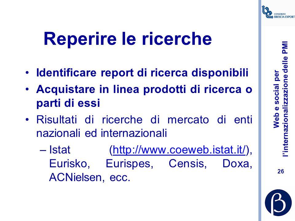 Reperire le ricerche Identificare report di ricerca disponibili
