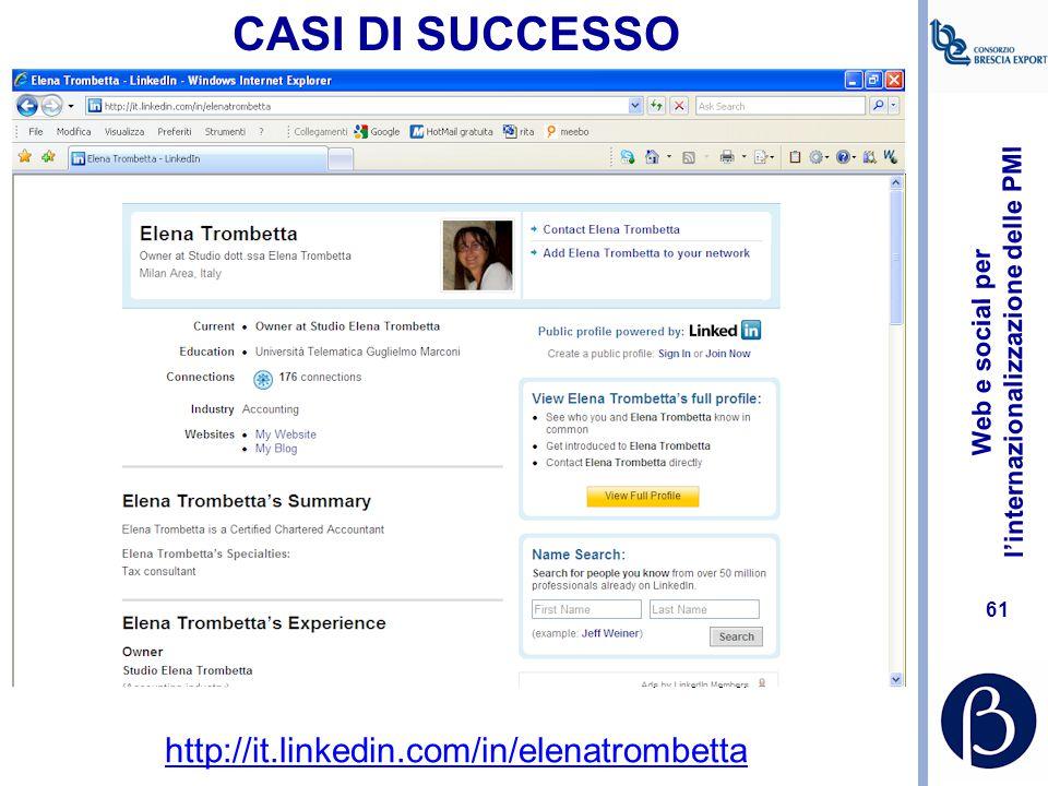 CASI DI SUCCESSO http://it.linkedin.com/in/elenatrombetta