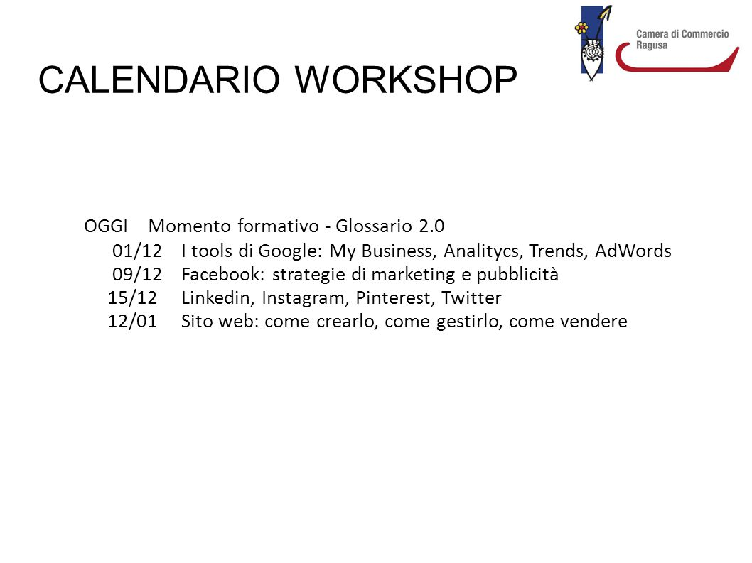 CALENDARIO WORKSHOP OGGI Momento formativo - Glossario 2.0