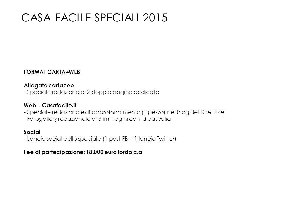CASA FACILE SPECIALI 2015 FORMAT CARTA+WEB Allegato cartaceo