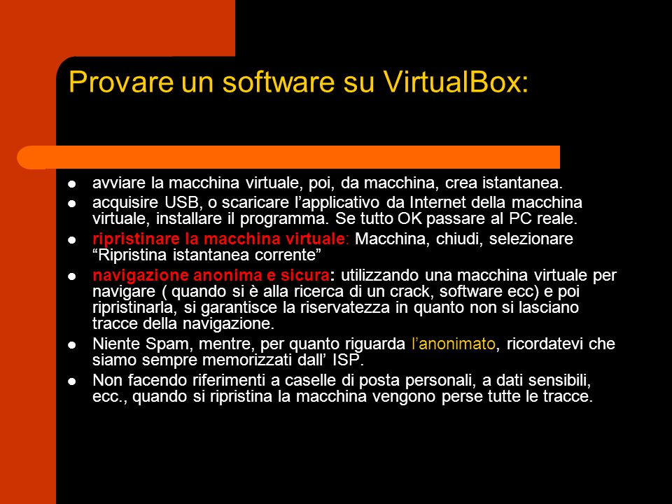 Provare un software su VirtualBox: