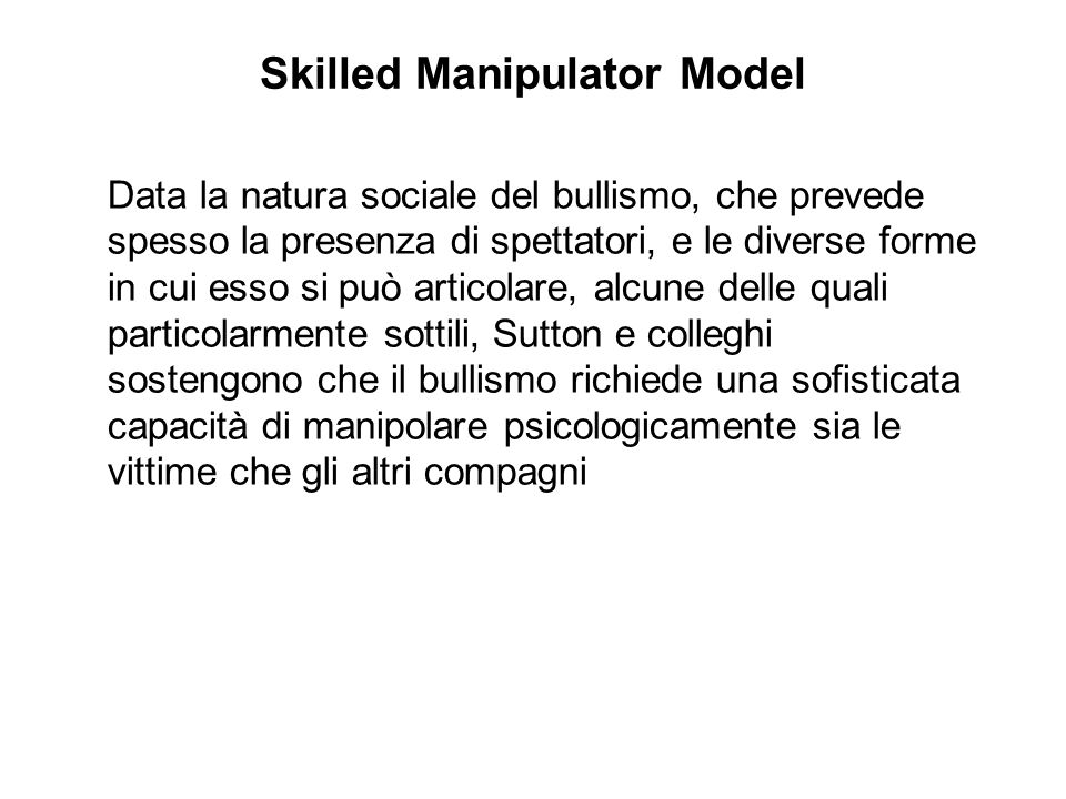 Skilled Manipulator Model