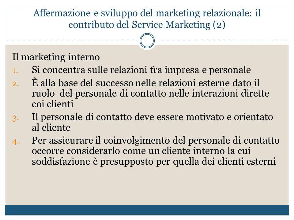 Affermazione e sviluppo del marketing relazionale: il contributo del Service Marketing (2)