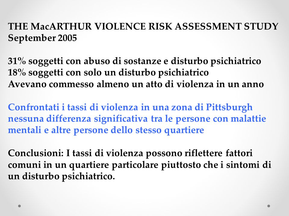 THE MacARTHUR VIOLENCE RISK ASSESSMENT STUDY September 2005