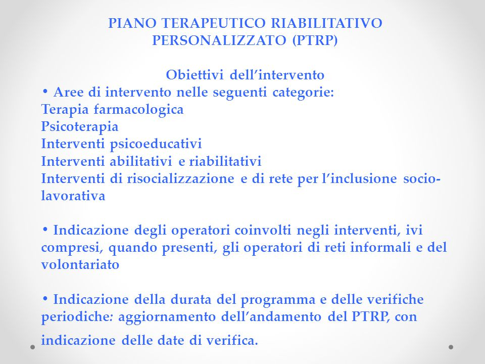 PIANO TERAPEUTICO RIABILITATIVO PERSONALIZZATO (PTRP)