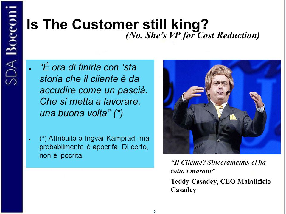 Is The Customer still king