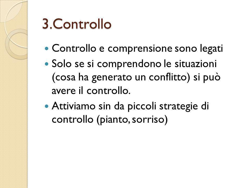 3.Controllo Controllo e comprensione sono legati