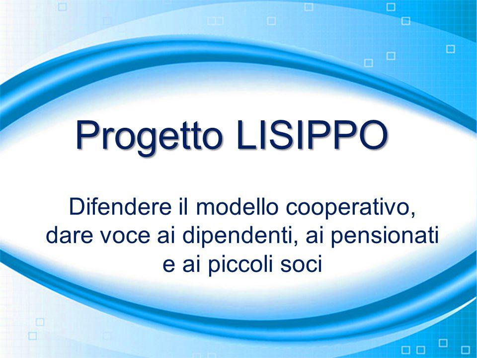 Progetto LISIPPO Difendere il modello cooperativo,