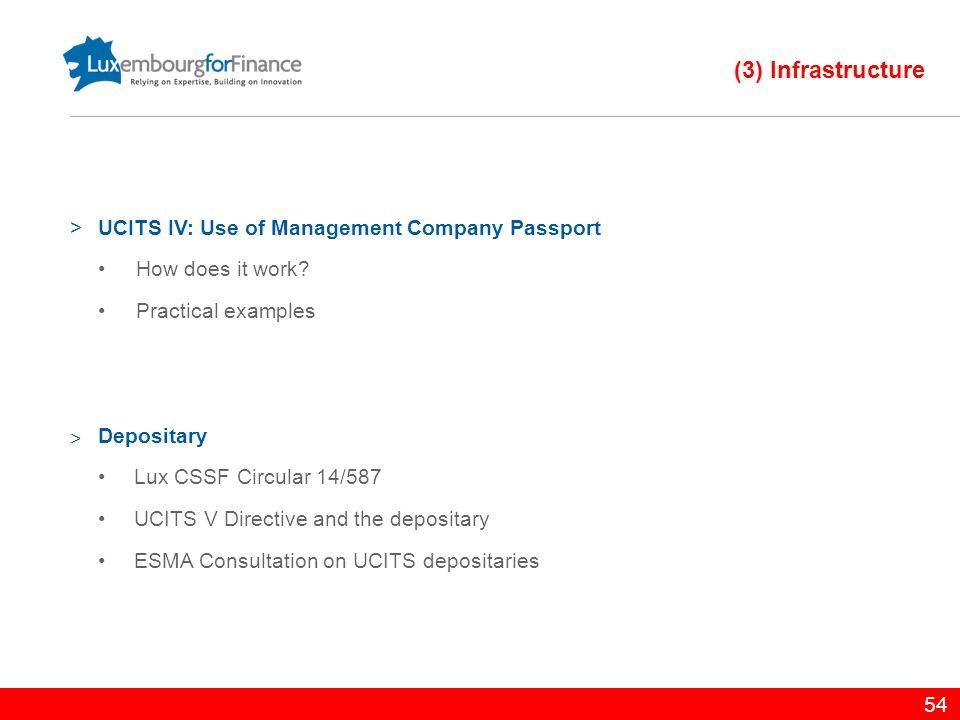 (3) Infrastructure UCITS IV: Use of Management Company Passport