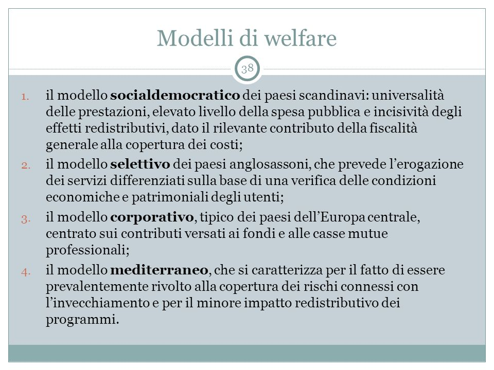 Modelli di welfare 38.