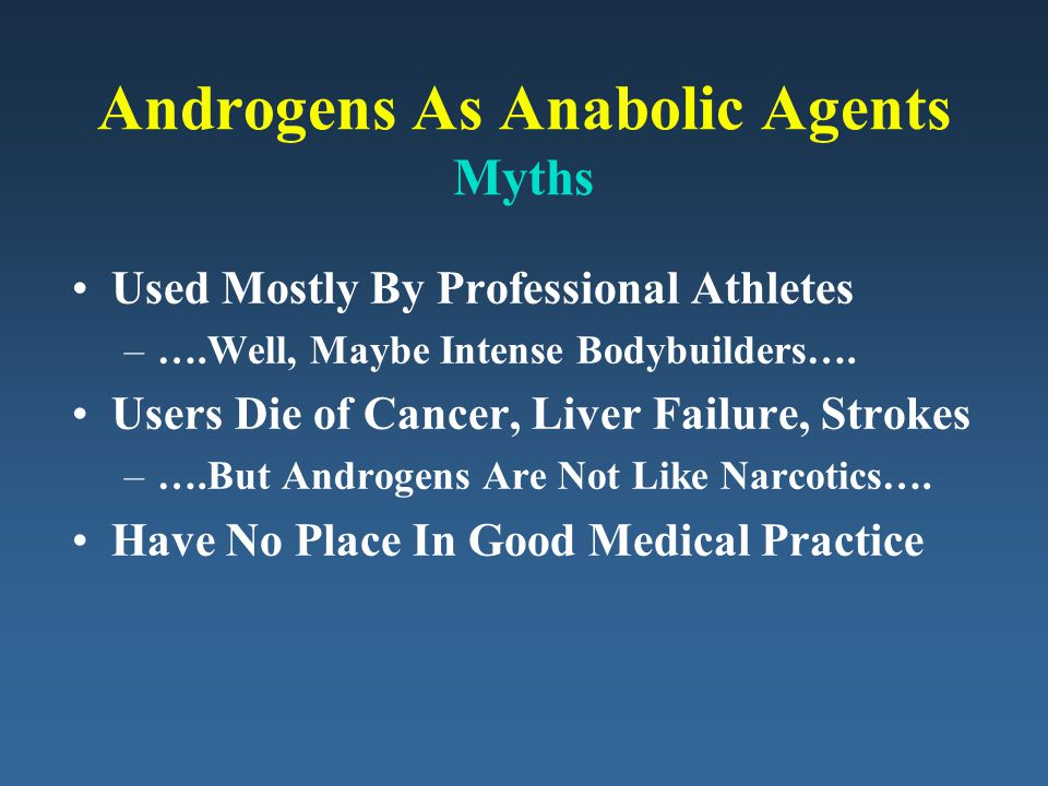 Androgens As Anabolic Agents Myths