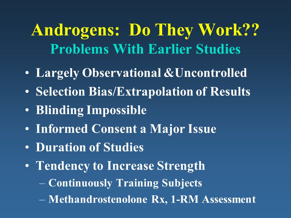 Androgens: Do They Work Problems With Earlier Studies