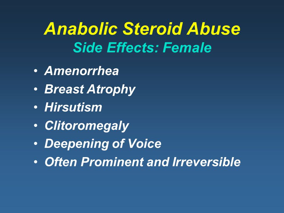 Anabolic Steroid Abuse Side Effects: Female