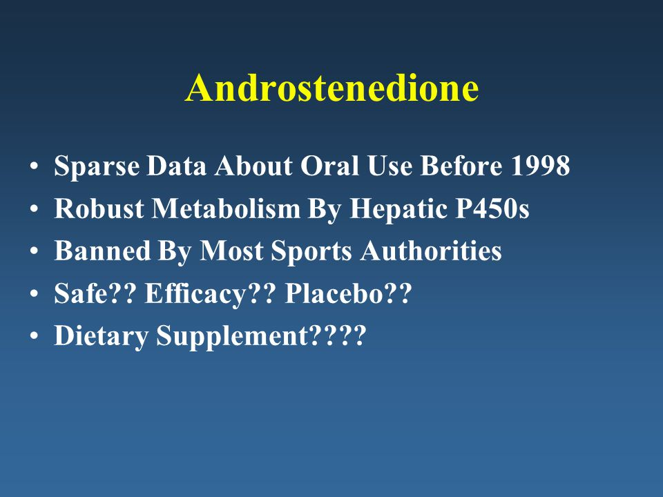Androstenedione Sparse Data About Oral Use Before 1998