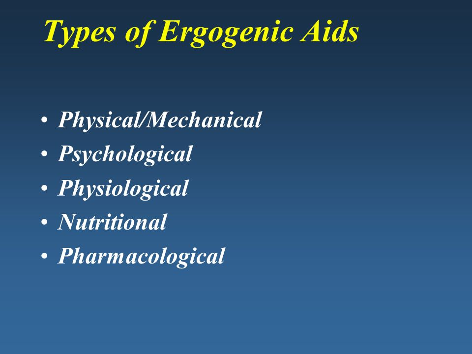 Types of Ergogenic Aids