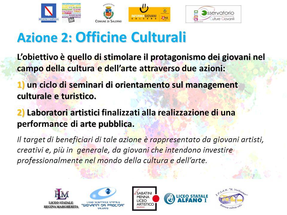 Azione 2: Officine Culturali